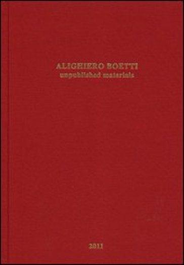 Alighiero Boetti. Unpublished materials - L. Pancrazzi |