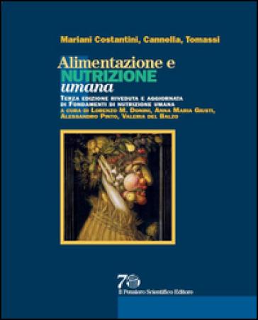 Alimentazione e nutrizione umana - Aldo Mariani Costantini | Thecosgala.com
