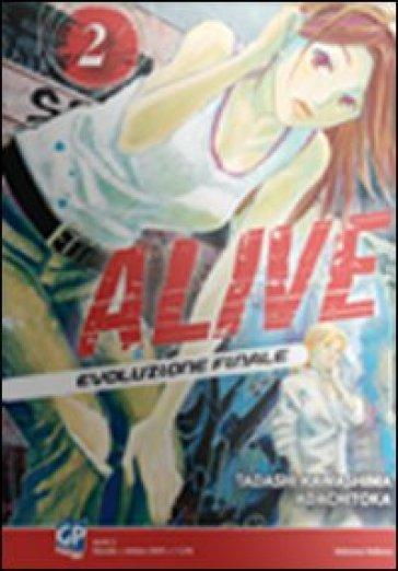 Alive. Evoluzione finale. 2. - Tadashi Kawashima | Rochesterscifianimecon.com