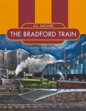 All Aboard the Bradford Train