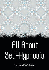 All About Self-Hypnosis