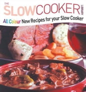 All Colour New Recipes for your Slow Cooker