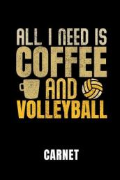 All I Need Is Coffee and Volleyball Carnet