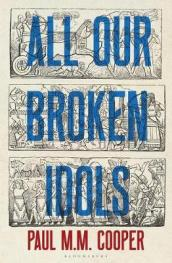 All Our Broken Idols