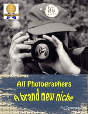 All Photographers a Brand New Niche