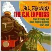 All aboard the c.n. express: rock steady