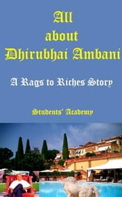 All about Dhirubhai Ambani-A Rags to Riches Story