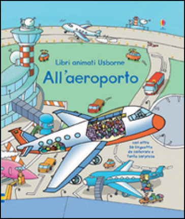 All'aeroporto. Libri animati