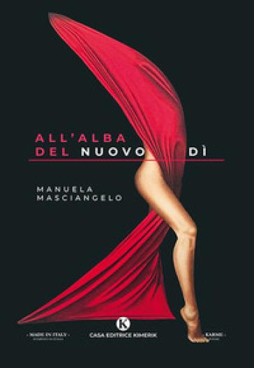 All'alba del nuovo dì - Manuela Masciangelo  