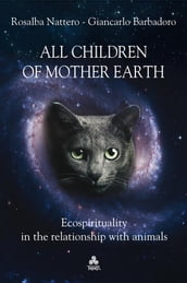 All children of Mother Earth