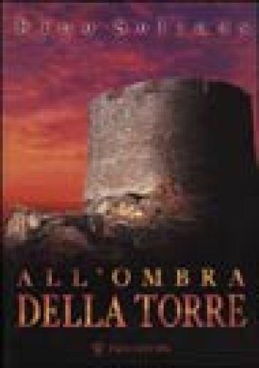All'ombra della torre - Rino Solinas | Jonathanterrington.com