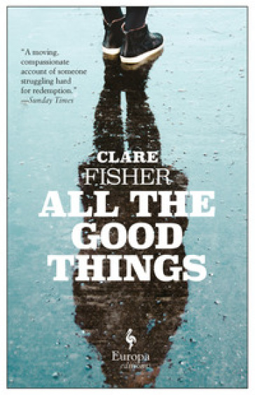 All the good things - Clare Fisher |