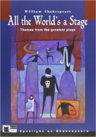 All the world's a stage. Con audiolibro. CD Audio - William Shakespeare |