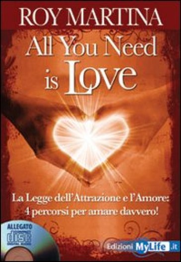 All you need is love. Con CD Audio - Roy Martina |