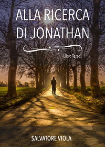 Alla ricerca di Jonathan - Salvatore Viola |