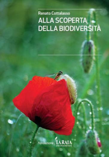 Alla scoperta della biodiversità - Renato Cottalasso | Thecosgala.com