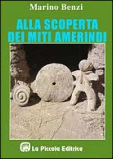 Alla scoperta dei miti amerindi
