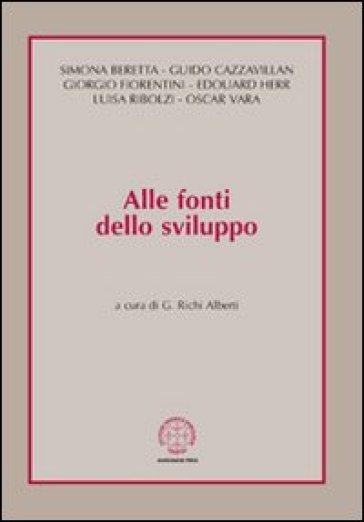 Alle fonti dello sviluppo - G. Richi Alberti |