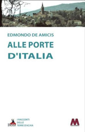 Alle porte d'Italia - Edmondo De Amicis |