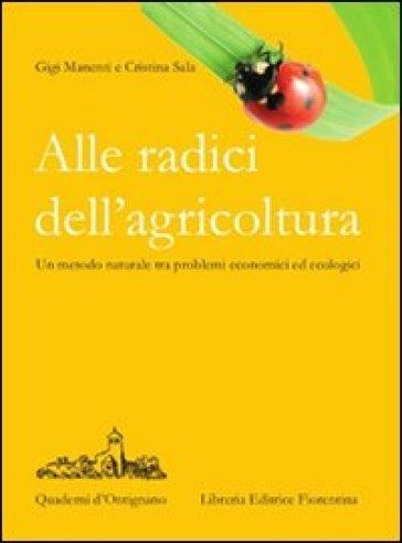 Alle radici dell'agricoltura - Cristina Sala | Jonathanterrington.com
