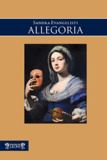 Allegoria - Sandra Evangelisti |