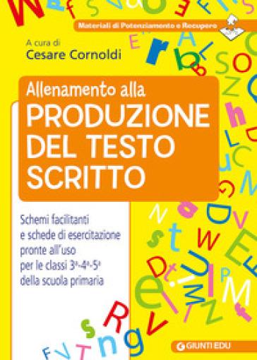 Allenamento alla produzione del testo scritto - C. Cornoldi | Thecosgala.com