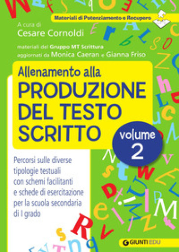 Allenamento alla produzione del testo scritto. 2. - C. Cornoldi |