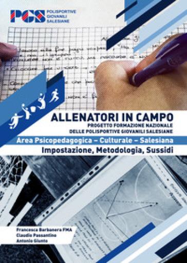 Allenatori in campo. Area psicopedagogica - Francesca Barbanera   Thecosgala.com