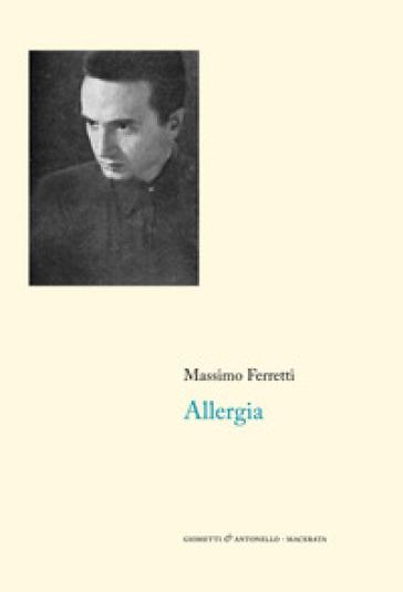 Allergia (1952-1962) - Massimo Ferretti   Kritjur.org