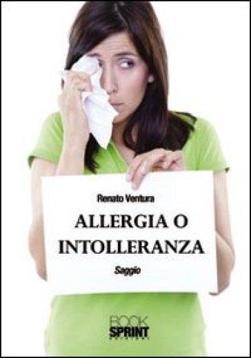 Allergia o intolleranza - Renato Ventura  