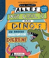 Alles wat cool is aan dino s