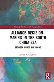 Alliance Decision-Making in the South China Sea