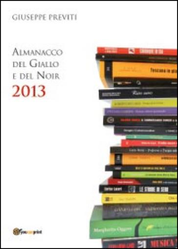 Almanacco del giallo e del noir - Giuseppe Previti   Rochesterscifianimecon.com
