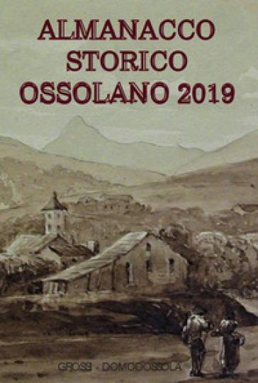 Almanacco storico ossolano 2019 - M. Gianoglio |