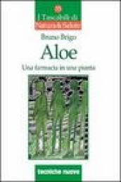 Aloe. Una farmacia in una pianta