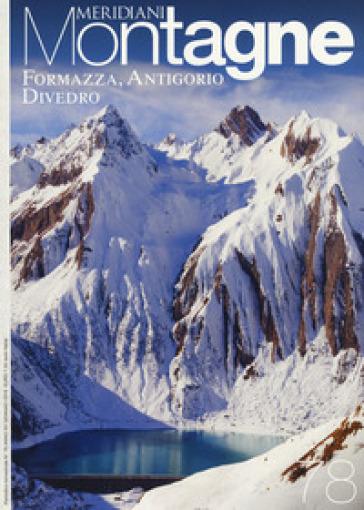Alpe Veglia, Devero, Valle Antrona-Formazza, Antigorio, Divedro. Con 2 Carta geografica ripiegata