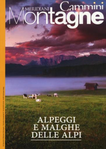 Alpeggi e malghe delle Alpi. Con Carta geografica ripiegata -  pdf epub
