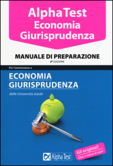 Alpha test economia giurisprudenza manuale di for Test di economia