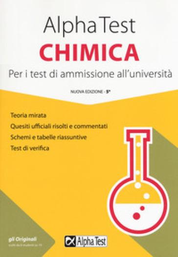 Alpha Test chimica. Per i test di ammissione all'università - Valeria Balboni  