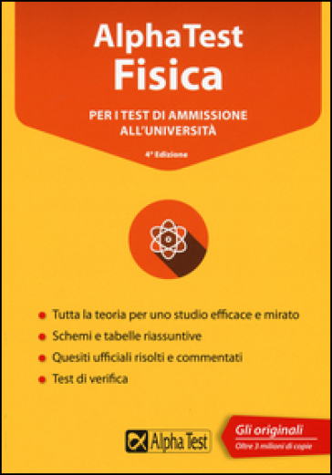 Alpha Test fisica per i test di ammissione all'università. Con software di simulazione