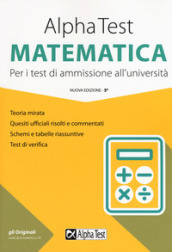 Alpha Test matematica. Per i test di ammissione all università