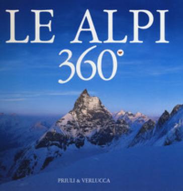 Le Alpi 360º. Ediz. italiana e inglese - Alessandro Gogna pdf epub