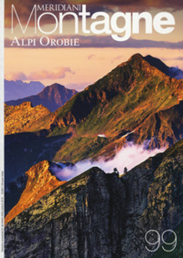 Alpi Orobie. Con Carta geografica ripiegata