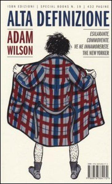 Alta definizione - Adam Wilson |