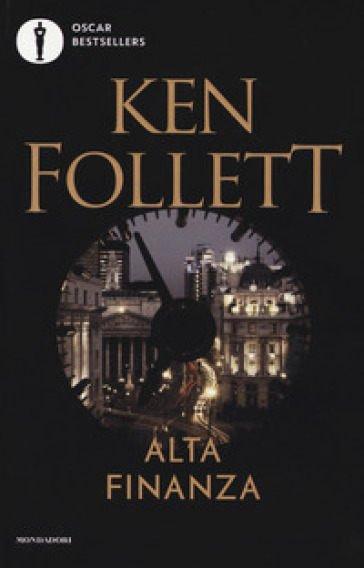 Alta finanza - Ken Follett | Rochesterscifianimecon.com