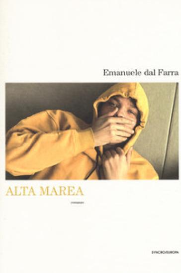 Alta marea - Emanuele Dal Farra |