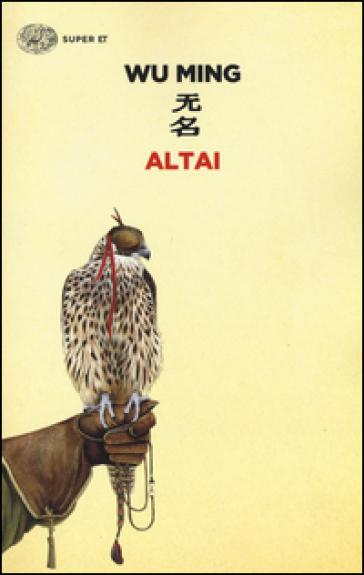 Altai - Wu Ming |