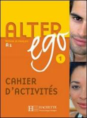 Alter ego +. Cahier d