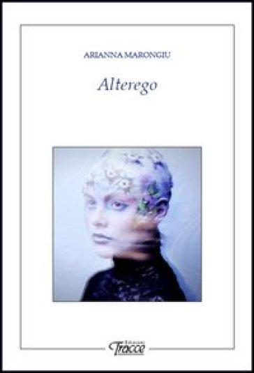 Alterego - Arianna Marongiu pdf epub