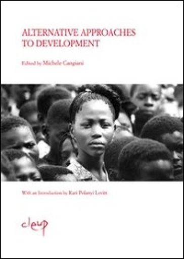 Alternative approaches to development - Michele Cangiani |